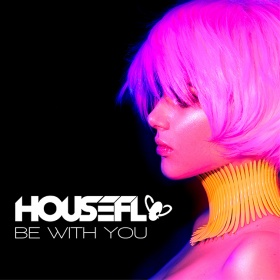 HOUSEFLY - BE WITH YOU